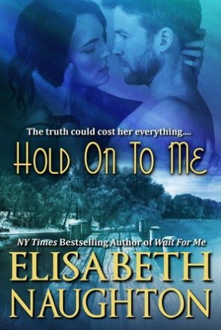 Book Review – Hold On To Me