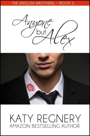 The English Brothers Blog Tour – Anyone but Alex Review & Giveaway