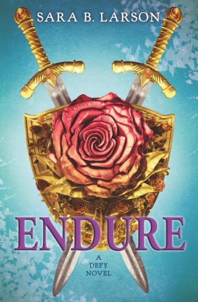 Endure by Sara B Larson