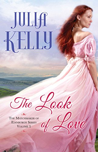 The Look of Love by Julia Kelly