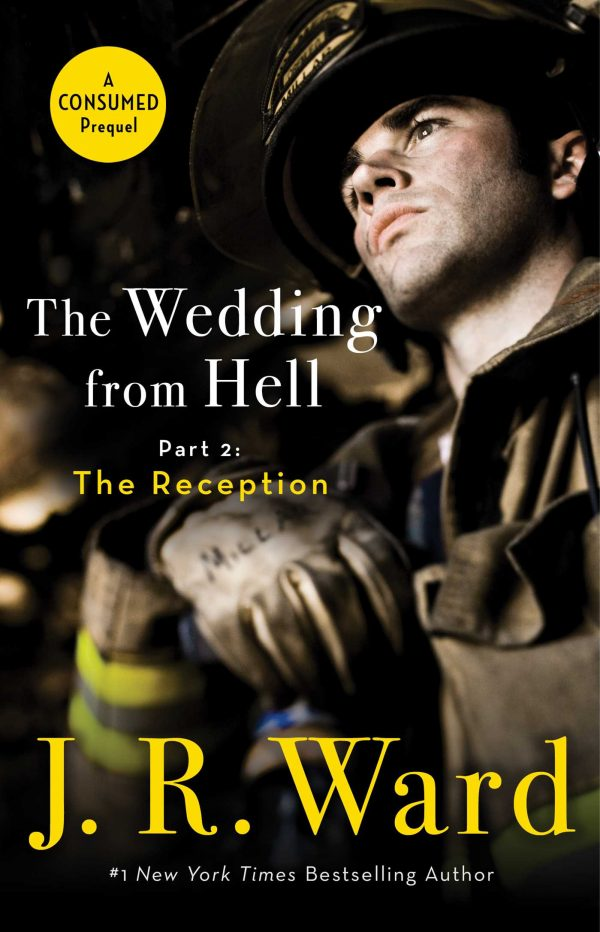 The Wedding From Hell, Part 2: The Reception by J.R. Ward
