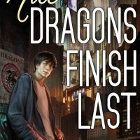 Audiobook Review – Nice Dragons Finish Last